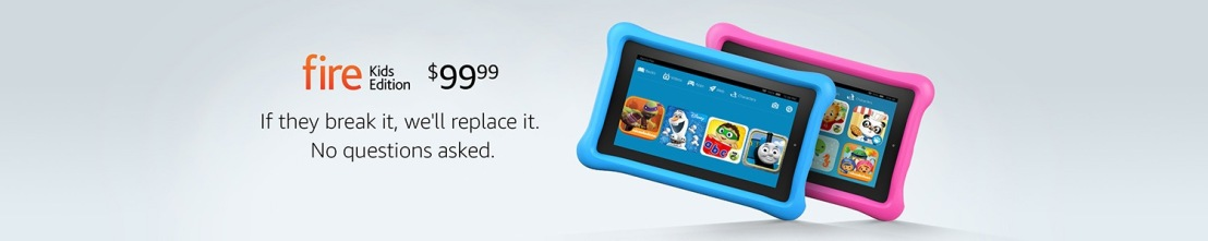 Kids Edition Fire Tablet $99.99